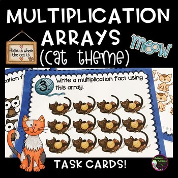 Multiplication Array Task Cards- Cat Theme