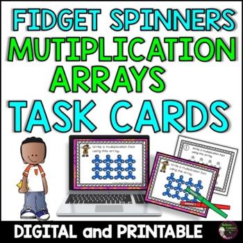 Multiplication Array Task Cards- Fidget Spinner Theme