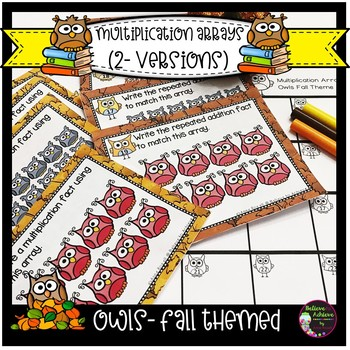 Multiplication Array Task Cards- Repeated Addition and Multiplication Sentences