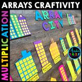 Multiplication Arrays - Array City Math Craftivity