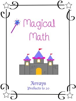 Arrays with Products to 20 - Instructional & Practice - Magical Math