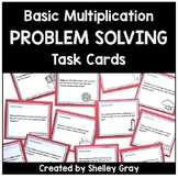 Basic Multiplication Problem Solving Task Cards | Basic Mu