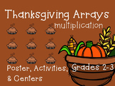 Multiplication Arrays {Thanksgiving Activities & Centers}