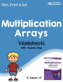 Multiplication Arrays Worksheets with Answer Keys