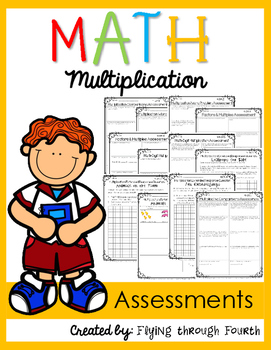 Multiplication Assessments & Extended Response 4.OA.1, 4.OA.2, 4.OA.4, 4.NBT.5