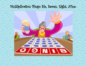 Multiplication BINGO 6, 7, 8, 9
