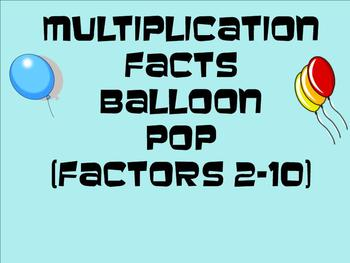 Multiplication Balloon Pop (Factors 2-10) - Smartboard