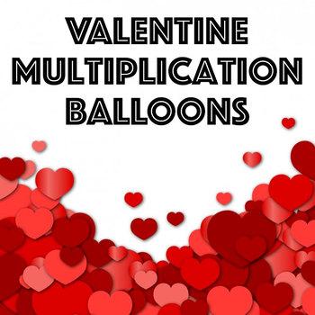 Multiplication Balloon Quiz - Valentine's Edition