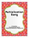 Multiplication Bang - a Multiplication Fluency Game
