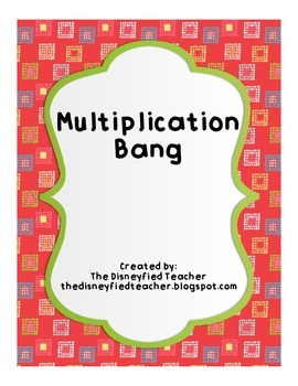 Multiplication Bang - a Multiplication Fluency Game