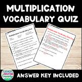 Multiplication  Vocabulary Quiz