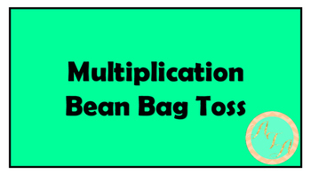 Multiplication Bean Bag Toss