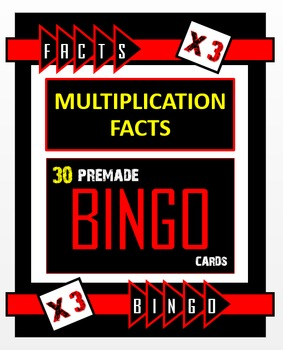Multiplication Bingo - Times 3 Facts (30 pre-made cards, flashcards, & more!)