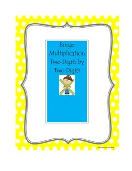 Multiplication Bingo Two Digits by Two Digits
