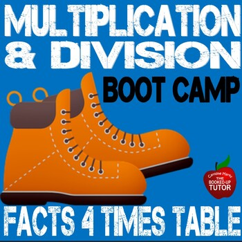 Multiplication Boot Camp 4 Times Table Workbook with answer key 3.0A.1-B6