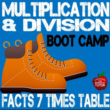 Multiplication Boot Camp 7 Times Table Workbook with answer key 3.0A.1-B6