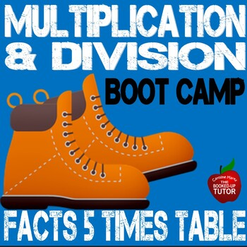 Multiplication Boot Camp 5 Times Table Workbook +answer keys 3.OA.1-B6