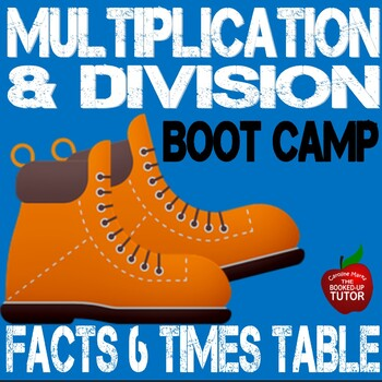 Multiplication Boot Camp 6 Times Table Workbook with answer key 3.0A.1-B6