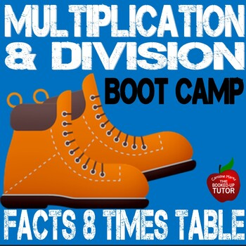 Multiplication Boot Camp 8 Times Table Workbook with answer key 3.0A.1-B6