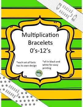 Multiplication Bracelets 0's-12's