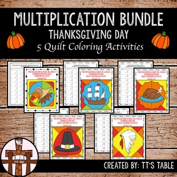 Multiplication Bundle Thanksgiving Day Quilt Coloring Activities