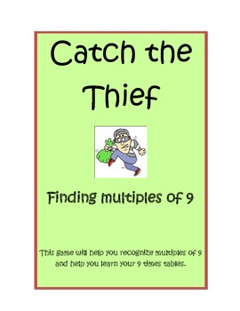 Multiplication: Catch the Thief 9's tables