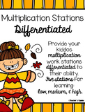 Multiplication Centers Differentiated - Work Stations for Low Medium and High