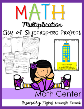 Multiplication {City of Skyscrapers} Project - Math Center