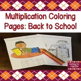 Multiplication Coloring Pages: Back to School