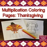 Multiplication Coloring Pages: Thanksgiving