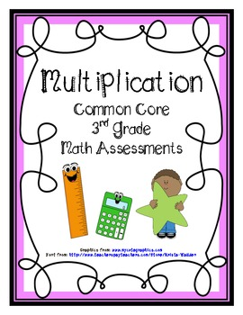 Multiplication Common Core Math Assessments