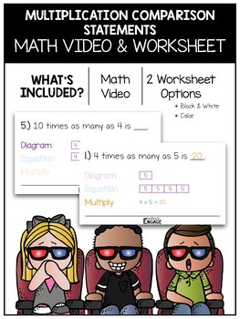 Multiplication Comparison Statements Math Video and Worksheet