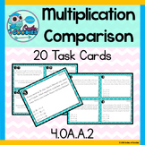Multiplication Comparison Task Cards - Word Problems (4.OA.A.2)