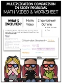 Multiplication Comparison in Story Problems Math Video and Worksheet
