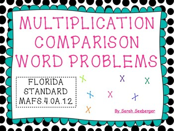 Multiplication Comparisons (Word Problems)