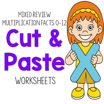Multiplication Cut & Paste Worksheets:  Mixed Review