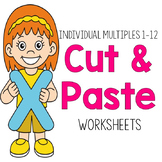 Multiplication Cut & Paste Worksheets:  Single Factor 1-12