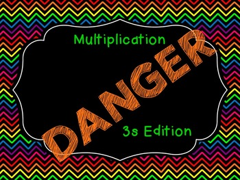 Multiplication DANGER (3s Edition)