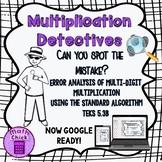 Multiplication Detectives Standard Algorithm Error Analysis 5.3B Google Ready!