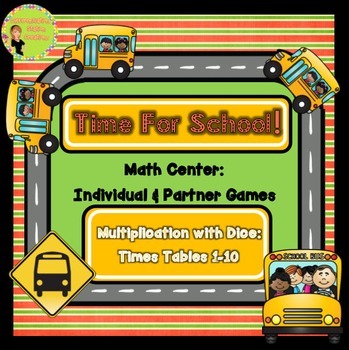 Multiplication Dice: Back to School