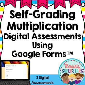Multiplication Digital Assessments: Self-Grading Google Forms