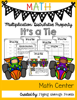 Multiplication: Distributive Property {It's A Tie Math Center}
