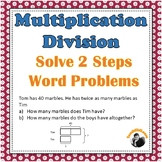 Multiplication Division 2 Steps Word Problems 3rd 4th Grade (Bar Models)