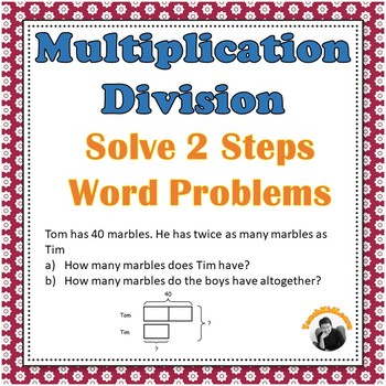 Multiplication Division 2 Step Word Problems Worksheets
