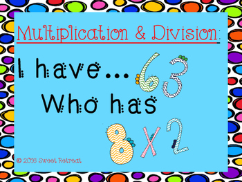 Multiplication & Division, I Have Who Has