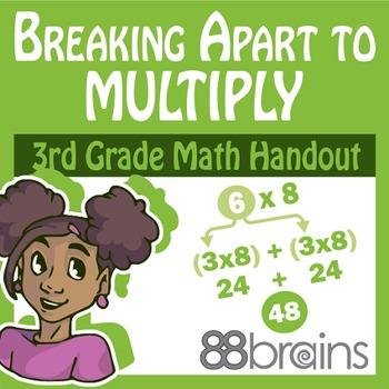 Multiplication & Division: Breaking Apart to Multiply pgs. 35-38