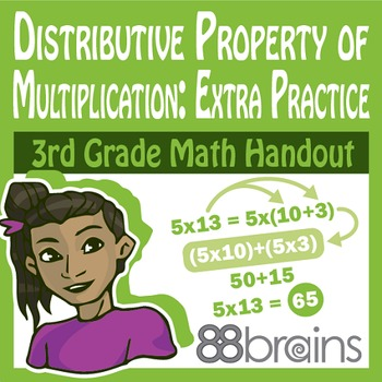 Multiplication & Division: Distributive Prop. of Multi. Xtra Practice pgs. 43-45
