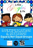 Multiplication & Division - Equal & Not Equal Groups