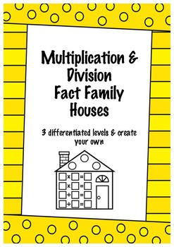 Multiplication & Division Fact Families - Differentiated