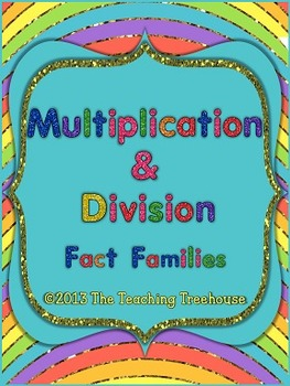 Multiplication & Division: Fact Families Worksheet